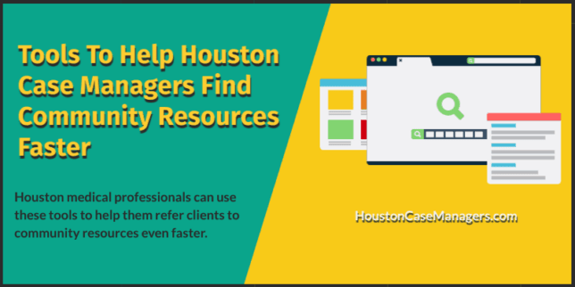 Tools for Houston Case Managers