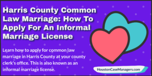 Harris County Common Law Marriage