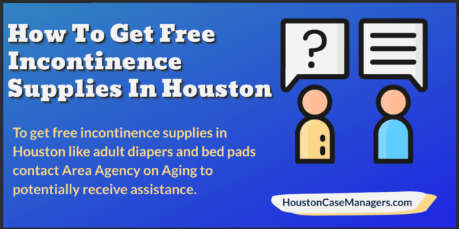 free incontinence supplies Houston
